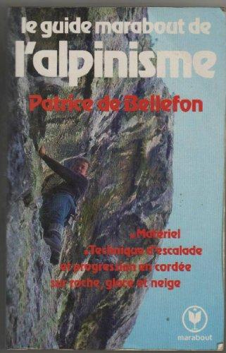 Le Guide Marabout de l'alpinisme (Marabout service)