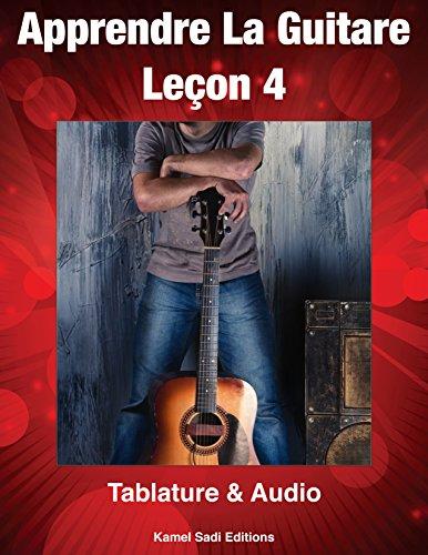Anglais livre audio télécharger gratuitement Apprendre La Guitare: Leçon 4 by Kamel Sadi PDF