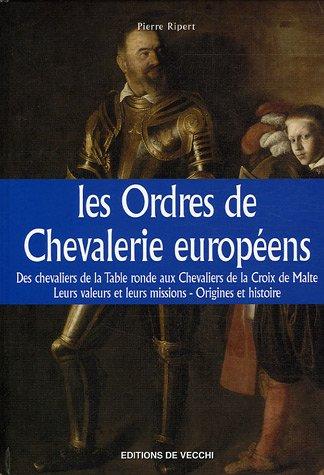Les ordres de chevalerie européens
