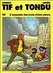 Tif et Tondu, tome 42 : L'Assassin de...