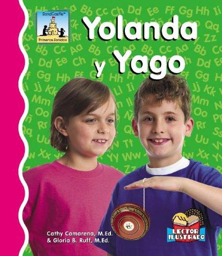 Yolanda Y Yago (Primeros Sonidos / First Sounds) por Cathy Camarena