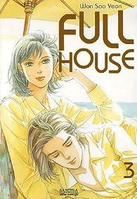 Full House, tome 3 par  Soo Yeon Won