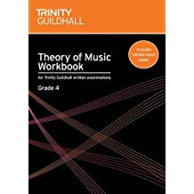 Theory of Music Workbook Grade 4 (Trinity Guildhall Theory of Music)