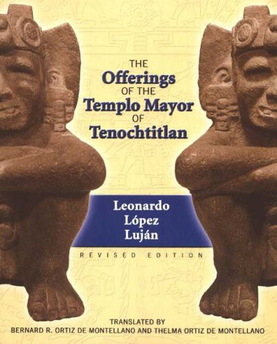 Offerings of the Templo Mayor at Tenochtitlan
