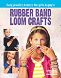 Rubber Band Loom Crafts.