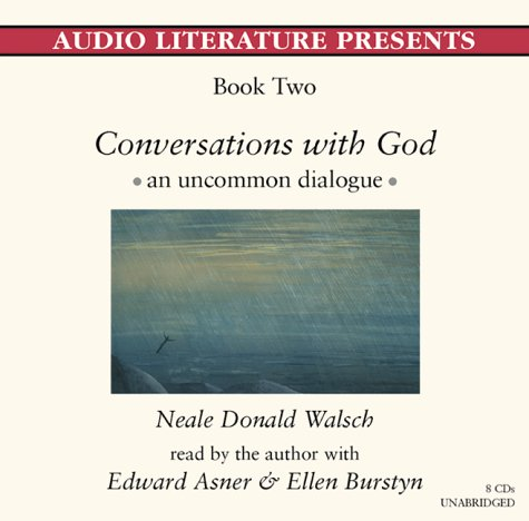 Conversations With God, Book 2: An Uncommon Dialogue