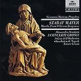 Giovanni Battista Pergolesi : Stabat Mater - Alessandro Scarlatti : 5 Concerti grossi