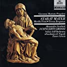 Pergolesi: Stabat Mater / Scarlatti: 3 Concerti grossi