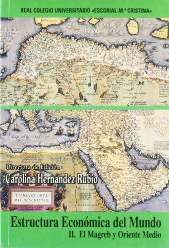 Estructura economica del mundo II:magreb y oriente medio