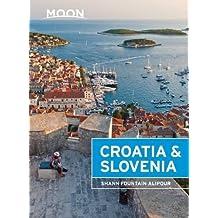 Moon Croatia & Slovenia (Moon Handbooks)