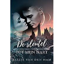 De sleutel tot mijn hart (In het spoor van de sterren Book 2) (Dutch Edition)