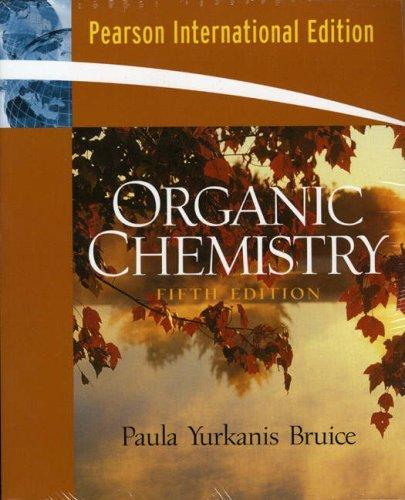 Organic Chemistry by Paula Yurkanis Bruice (2006-05-01)