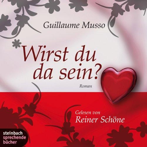 Buchseite und Rezensionen zu 'Wirst du da sein?' von Guillaume Musso