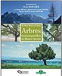 Arbres remarquables de Haute-Savoie :...