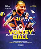 Volley-Ball - Secrets d'entrainement