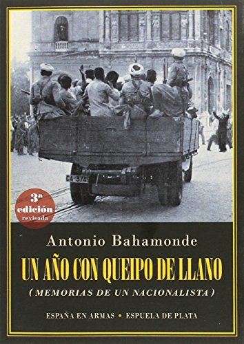 Un año con Queipo de Llano (España en Armas) por Antonio Bahamonde