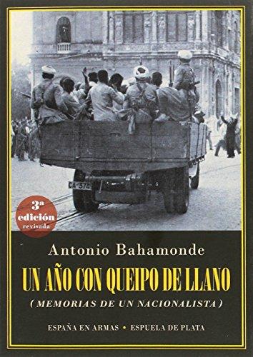 Un año con Queipo de Llano (España en Armas)