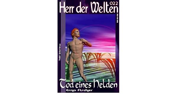 HdW 022: Tod eines Helden (HERR DER WELTEN) (German Edition)