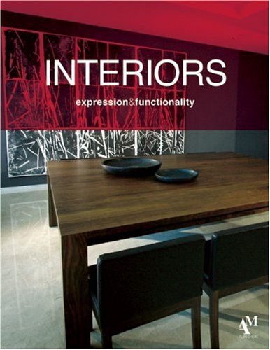 Interiors: Expression and Functionality