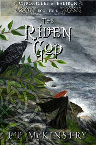 The Riven God (Chronicles of Ealiron Book 4) (English Edition)