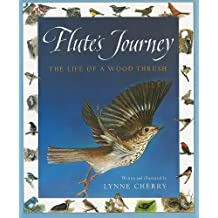 Flute's Journey: The Life of a Wood Thrush
