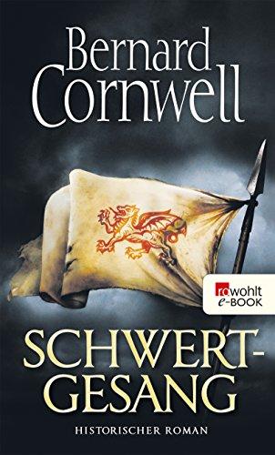 Download Schwertgesang (Die Uhtred-Saga 4)