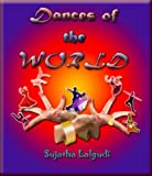 Dances of the World - An Illustrated Picture book for Children
