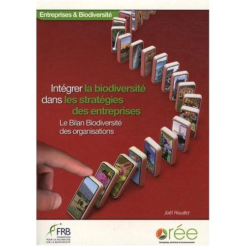 Intégrer la biodiversité dans les stratégies des entreprises : Le Bilan Biodiversité des organisations