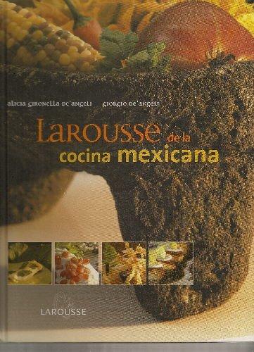 Descargar Libro Larousse de la cocina Mexicana/ Larousse of Mexican Cooking de Unknown