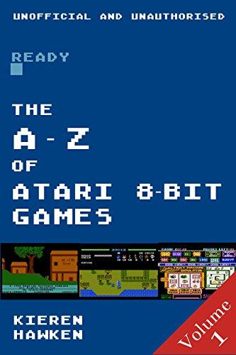 the-a-z-of-atari-8-bit-games-volume-1-the-atari-8-bit-english-edition