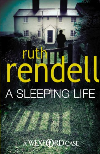 A Sleeping Life: (A Wexford Case) (Inspector Wexford series)
