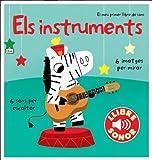 Els instruments. El meu primer llibre de sons (Llibres de sons)