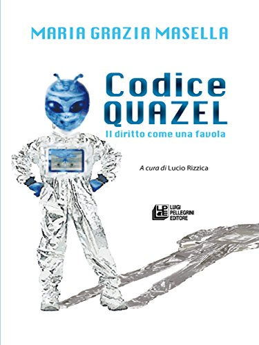 Codice quazel: Il diritto come una favola