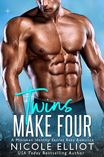 Twins Make Four: A Mistaken Identity Secret Baby Romance