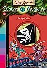 Les carnets de la cabane magique, tome 4 : Les pirates par Chevreau