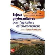 Enjeux phytosanitaires pour l'agriculture et l'environnement