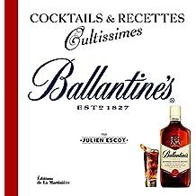 Ballantine's. Cocktails et recettes