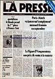 Telecharger Livres JOURNAL DE LA PRESSE LE No 79 du 26 05 1980 PARIS MATCH VA LANCER UN COMPLEMENT MENSUEL FEMININ EN SEPTEMBRE LE FIGARO TV AUGMENTERA SON PRIX DE VENTE A LA RENTREE QUOTIDIENS LE MONDE PREND LA 2EME PLACE A FRANCE SOIR LE PRIX DES MAISONS DE LA PRESSE LA REPARTITION DES NOUVEAUX TITRES LA REPARTITION D UN NOUVEAU TITRE (PDF,EPUB,MOBI) gratuits en Francaise