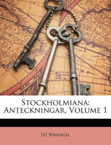 Stockholmiana: Anteckningar, Volume 1