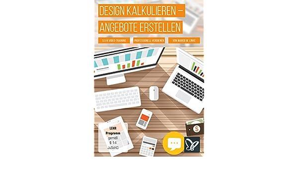 Design Kalkulieren Professionelle Angebote Erstellen Amazonde