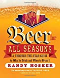 Beer for All Seasons by Randy Mosher (1-Apr-2015) Paperback