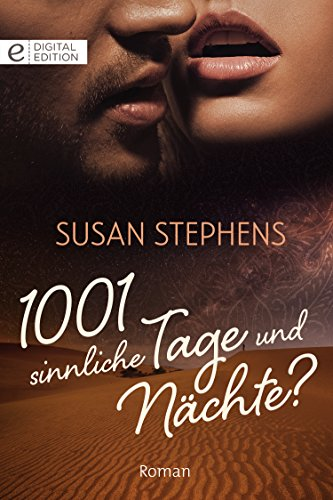 1001 sinnliche Tage und Nächte? (Digital Edition)