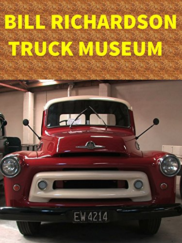 clip-bill-richardson-truck-museum-ov