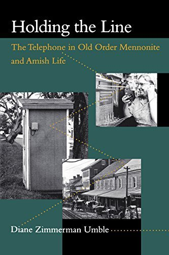 Holding the Line: The Telephone in Old Order Mennonite and Amish Life (Center Books in Anabaptist Studies) by Diane Zimmerman Umble (2000-03-03)