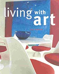 Living with Art by Karen Wheeler (2000-01-25)