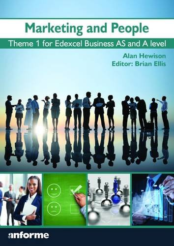 Marketing and People: Theme 1 for Edexcel Business as and A Level