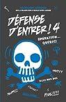 Défense d'entrer, tome 4 : Opération Québec ! par Héroux