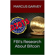 FBI's Research About Bitcoin (English Edition)