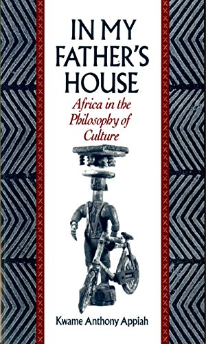 In My Father's House: Africa in the Philosophy of Culture (English Edition)