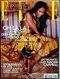 ELLE [No 3108] du 25/07/2005 - COIFFURE D'ETE - LA VIE SEXUELLE DES HOMMES POLITIQUES - NAOMI CAMPBELL - MARC LEVY ET SOPHIE FONTANEL.